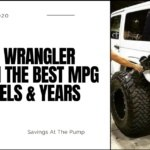 WHAT JEEP GETS THE BEST GAS MILEAGE? WRANGLER? RUBICON? SPORT? JK?